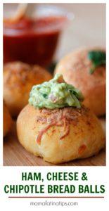 Ham cheese chipotle bread balls
