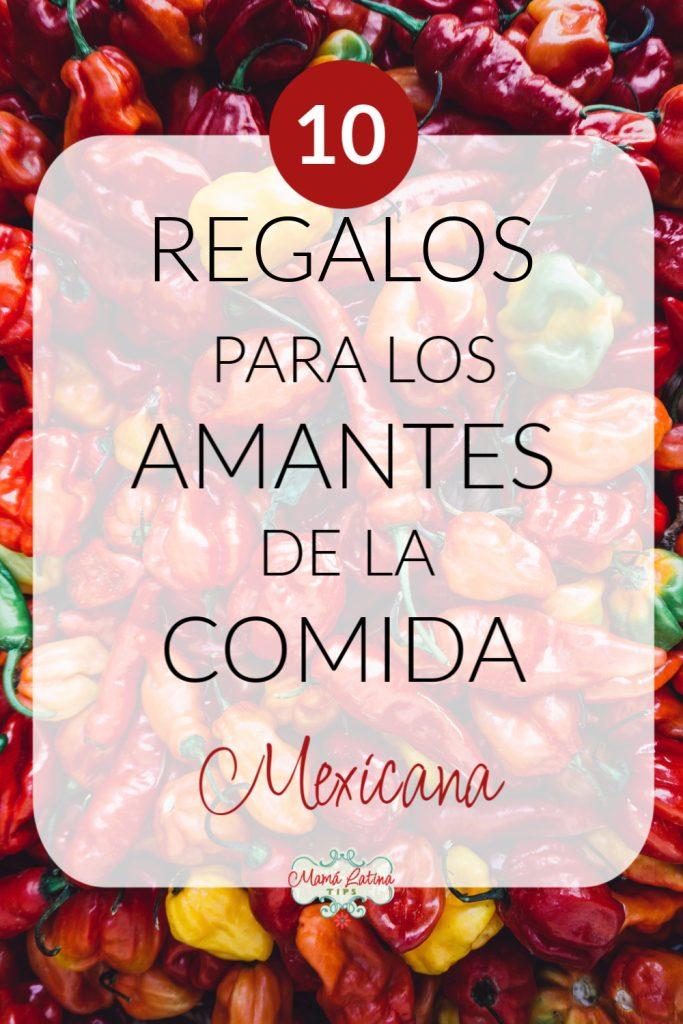Guía de Regalos para los Amantes de la Comida Mexicana